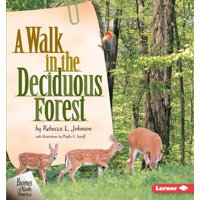 Biomes of North America: A Walk in the Deciduous Forest (Paperback)