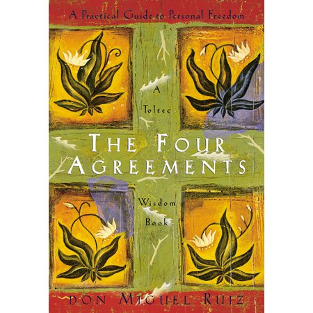 Toltec Wisdom The Four Agreements Paperback Walmart