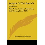 Analysis of the Book of Genesis : With Notes Critical, Historical, and Geographical (1884)
