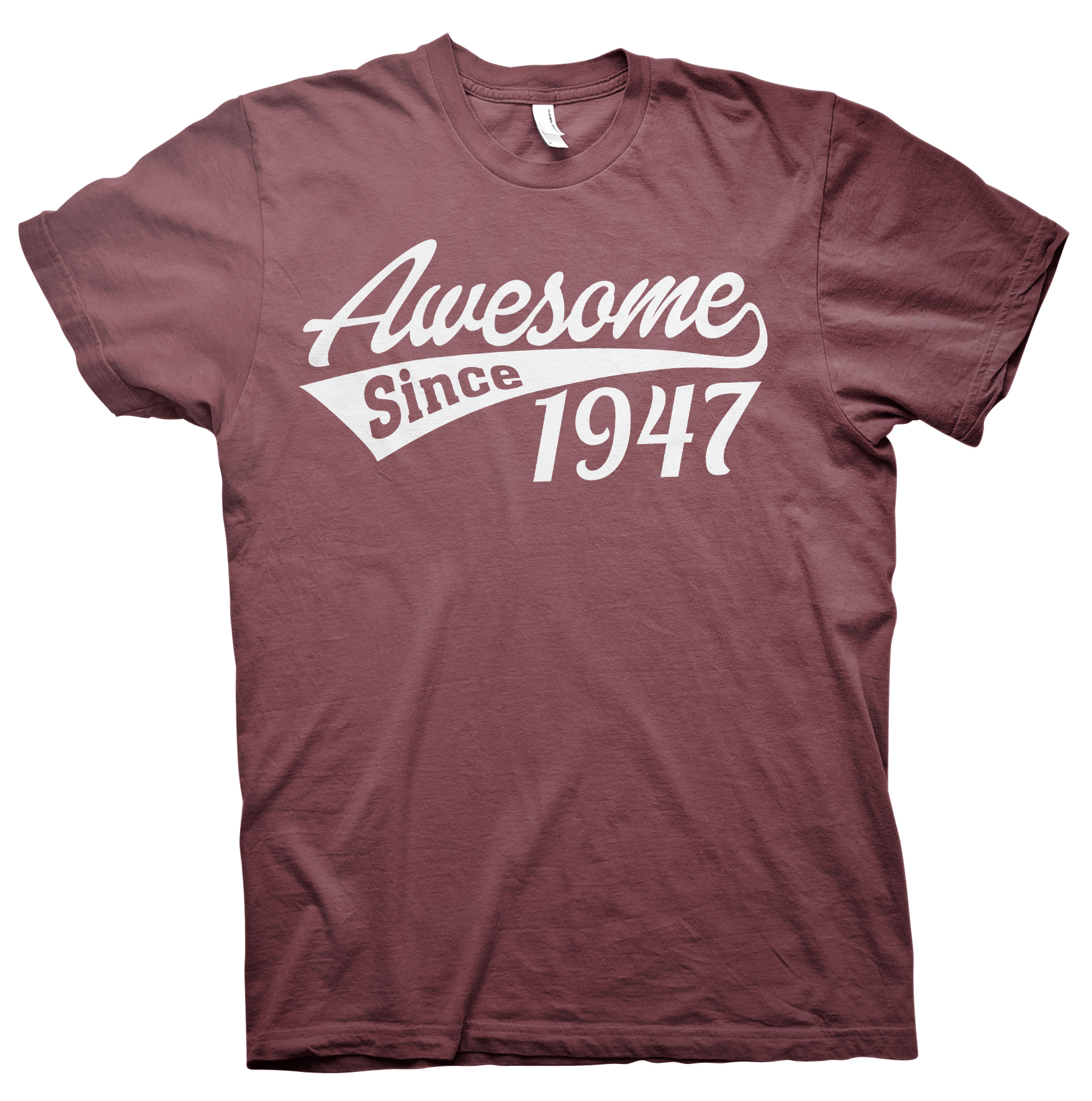 Awesome Since 1947 - 70th Birthday Gift T-shirt - Maroon
