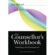 The Counsellor's Workbook : Developing a Personal Approach