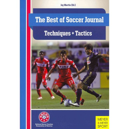 The Best of Soccer Journal: Techniques and Tactics