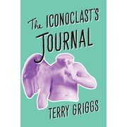 The Iconoclast's Journal