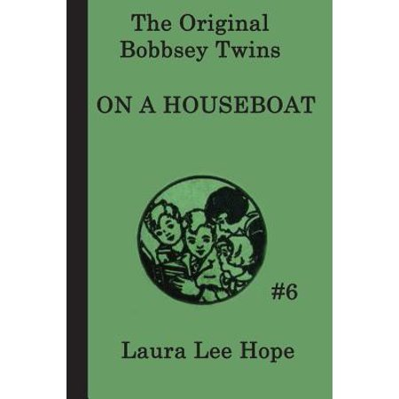 The Bobbsey Twins on a Houseboat (Bobbsey Twins 1)
