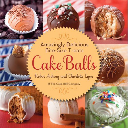 Cake Balls: Amazingly Delicious Bite-Size Treats (Hardcover)](Cake Balls Halloween)