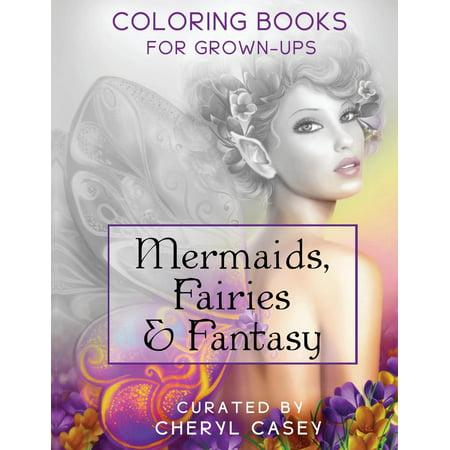 Mermaids, Fairies & Fantasy: Grayscale Coloring Book for Grownups, Adults (Paperback) - Adult Furries
