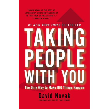 Taking People with You : The Only Way to Make Big Things