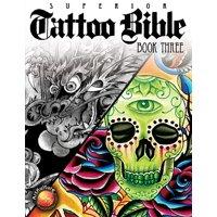 Tattoo Bible: Book Three (Paperback)
