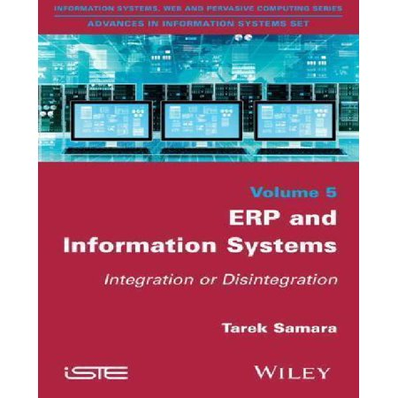 Erp and Information Systems: Integration or Disintegration - image 1 of 1