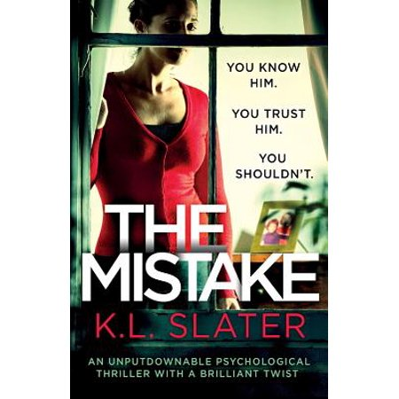 The Mistake : An Unputdownable Psychological Thriller with a Brilliant