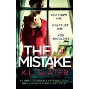 The Mistake : An Unputdownable Psychological Thriller with a Brilliant Twist