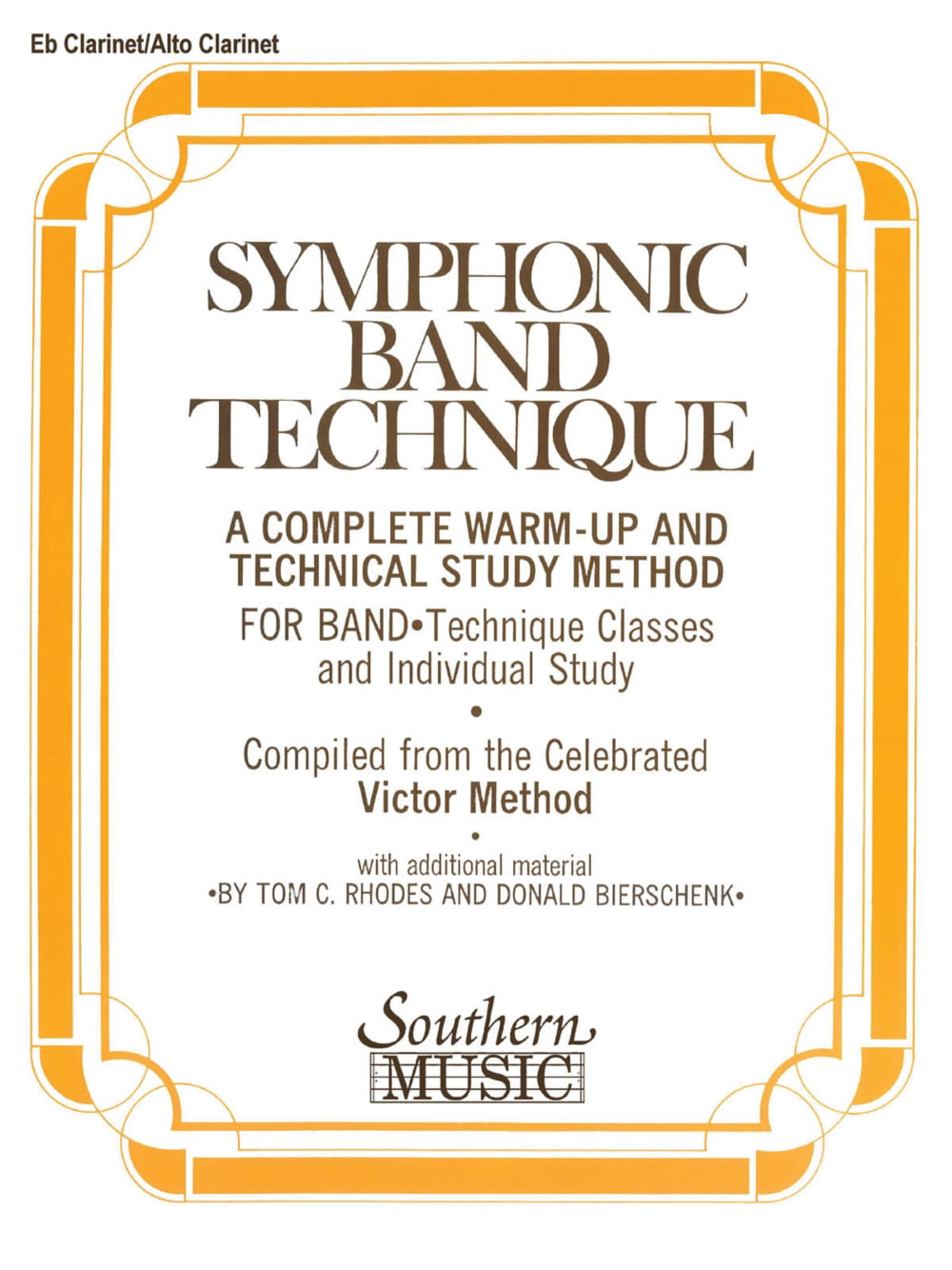 Southern Symphonic Band Technique (S.B.T.) (Alto Clarinet) Southern Music Series Arranged... by
