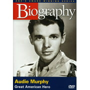 Biography: Audie Murphy by ARTS AND ENTERTAINMENT NETWORK