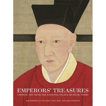 Emperors Treasures   Chinese Art From The National Palace Museum  Taipei