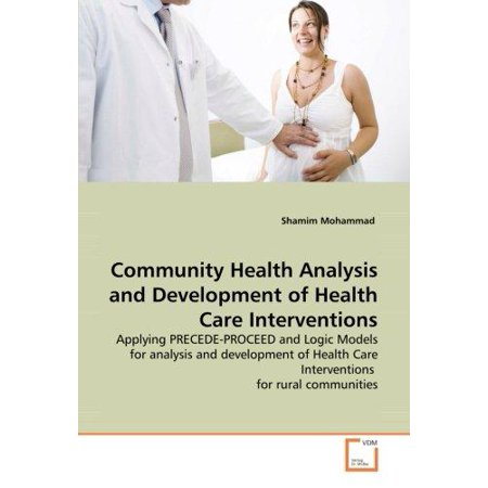 Community Health Analysis And Development Of Health Care Interventions
