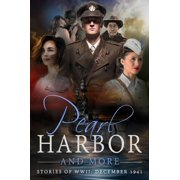 Pearl Harbor and More - Stories of WWII: December 1941 - eBook