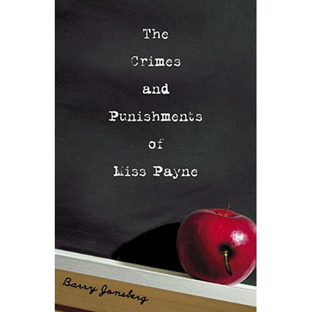 The Crimes and Punishments of Miss Payne - eBook (Best Punishment For Teenager)