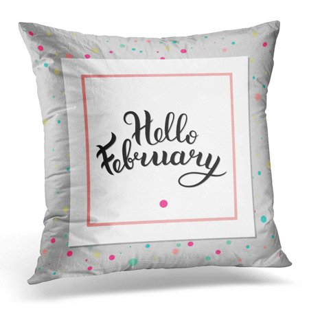 CMFUN Blue Calligraphy Hello February Lettering Inscription for Cup Blog Design White Quote Pillows case 20x20 Inches Home Decor Sofa Cushion Cover](Home Decor Blogs Halloween)