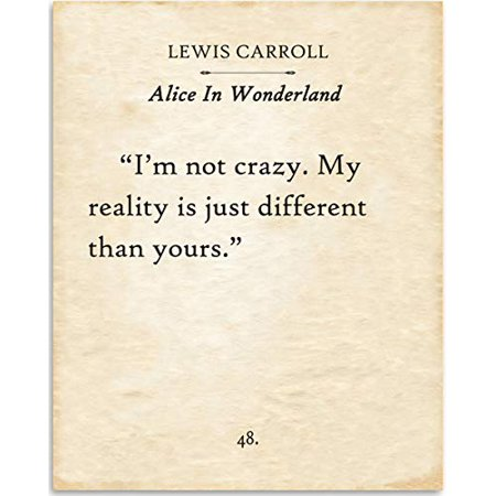 Crazy Alice (Lewis Carroll - I'm Not Crazy - Alice In Wonderland - Book Page Quote Art Print - 11x14 Unframed Typography Book Page Print - Great Gift for Book)