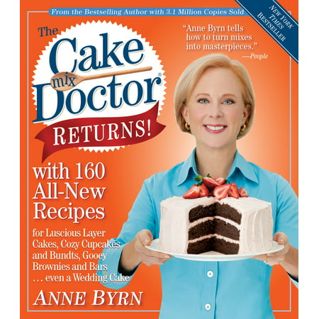 The Cake Mix Doctor Returns! : With 160 All-New Recipes