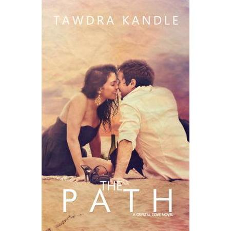 The Path: Crystal Cove Book Three