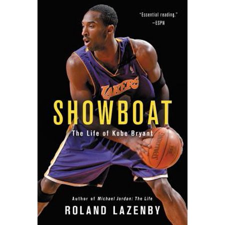 Showboat : The Life of Kobe Bryant