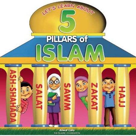 5 Pillars of Islam (Board Book) (Information About The 5 Pillars Of Islam)