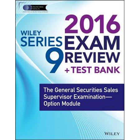 Wiley Series 9 Exam Review 2016 + Test Bank -