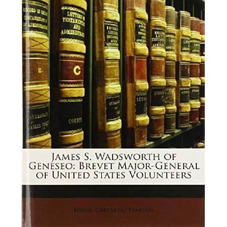 James S  Wadsworth Of Geneseo