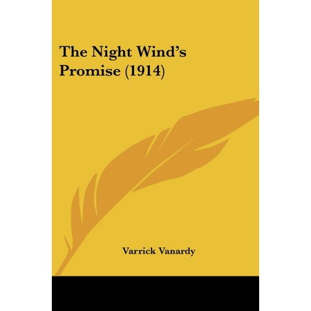 The Night Wind's Promise (1914) (Paperback) - Halloween Night 1914