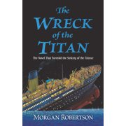 The Wreck of the Titan (Paperback)