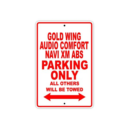 Goldwing Audio (HONDA GOLD WING AUDIO COMFORT NAVI XM ABS Parking Only All Others Will Be Towed Motorcycle Bike Novelty Garage Aluminum Sign 18