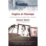 Flights of Passage : Recollections of a World War II Aviator