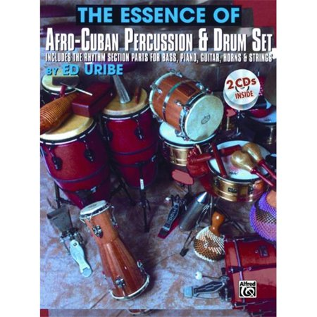 Afro Percussion (Alfred 00-PERC9620CD The Essence of Afro-Cuban Percussion & Drum Set - Music)