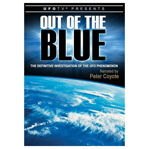 Out of the Blue: The Definitive Investigation on the UFO Phenomenon (2004)