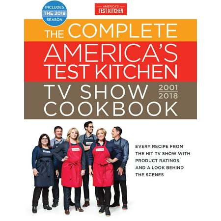 The Complete America's Test Kitchen TV Show Cookbook 2001-2018: Every Recipe from the Hit TV Show with Product Ratings and a Look Behind the Scenes](Halloween Ii Behind The Scenes)