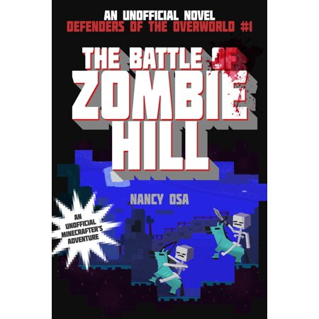 The Battle of Zombie Hill : Defenders of the Overworld #1 (Zombie 1)