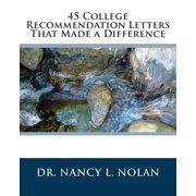45 College Recommendation Letters That Made a Difference (Paperback)