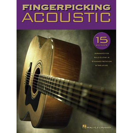- Fingerpicking Acoustic : 15 Songs Arranged for Solo Guitar in Standard Notation & Tab