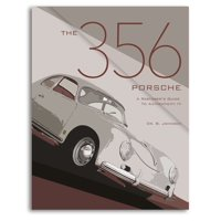 The 356 Porsche : A Restorer's Guide to Authenticity IV