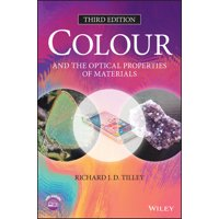 Colour and the Optical Properties of Materials (Hardcover)
