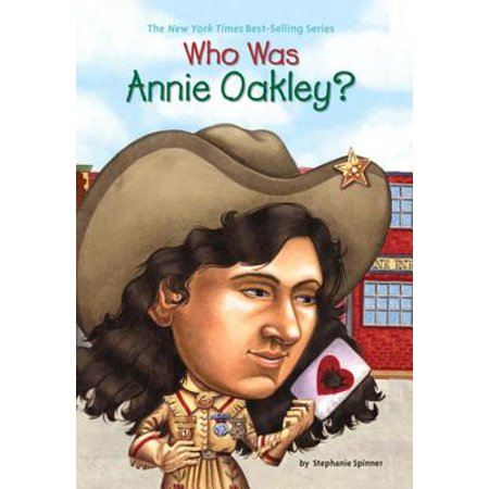 Who Was Annie Oakley? - eBook (Stores That Sell Oakleys)