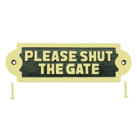 Solid Brass Plaques Sign PLEASE SHUT THE GATE Polished Brass - Engraved Brass Art
