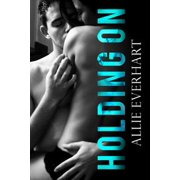 Holding On - eBook