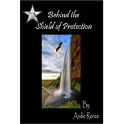Behind the Shield of Protection - eBook