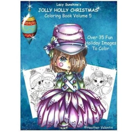 Lacy Sunshines Jolly Holly Christmas Coloring Book Volume 5 Whimsical Holiday Elves Mermaids