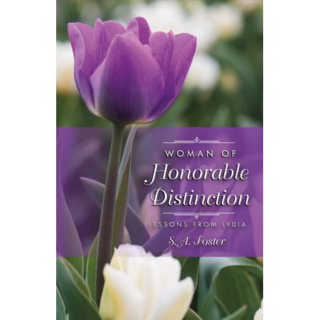 Woman of Honorable Distinction : Lessons from Lydia