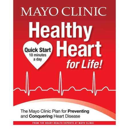 Mayo Clinic Healthy Heart For Life   Hardcover