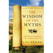 Learning to Live: The Wisdom of the Myths (Paperback)