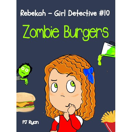 Zombie Burger Coupons (Rebekah - Girl Detective #10: Zombie Burgers -)